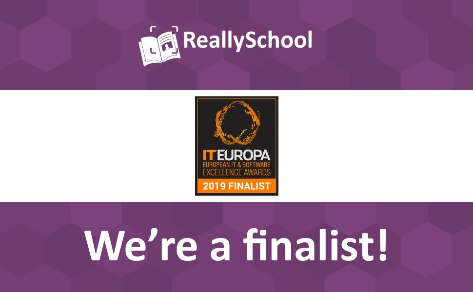 ReallySchool is a finalist in the 2019 European IT and Software Excellence Awards!