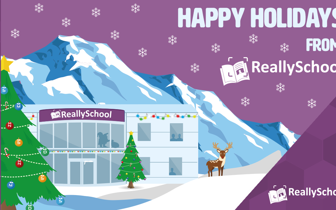 Seasons Greetings from the ReallySchool team!