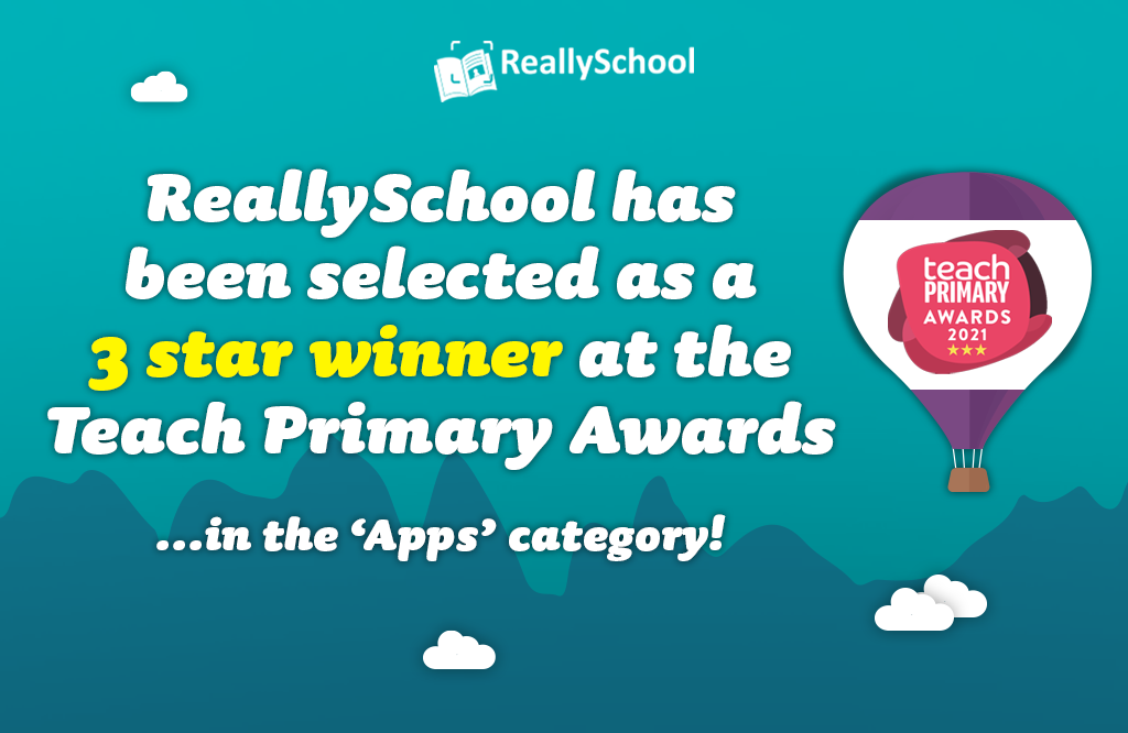 ReallySchool has been selected as a 3-star winner in the Teach Primary Awards